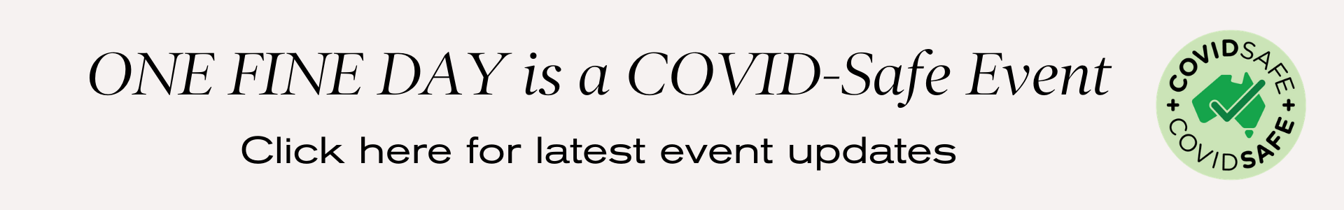 One Fine Baby is a COVID-Safe Event (Covid Safe Circle Check)
